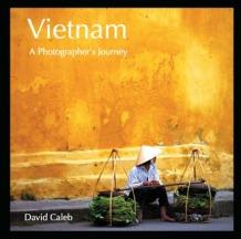 Vietnam A Photographer's Journey